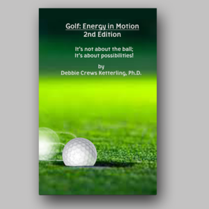 Golf: Energy In Motion 2nd Edition